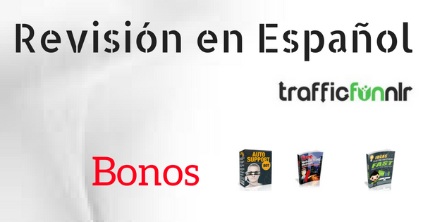 Traffic Funnlr Revisión en Español + Bono
